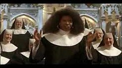 "Sister Act: ""I Will Follow Him"""