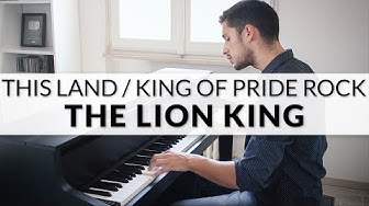 "The Lion King  ""This Land & King Of Pride Rock"""