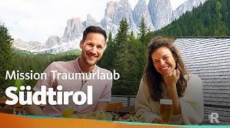 Südtirol – Mission Traumurlaub