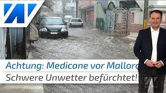 Medicane: Heftige Unwetter bedrohen Mallorca!