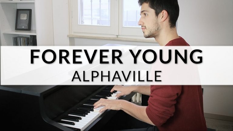 Piano Version: Alphaville – Forever Young